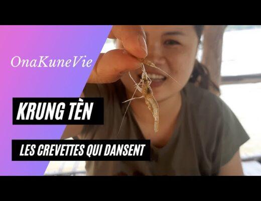 Kung Tèn - Les crevettes qui dansent - Tradition Culinaire Thaïlandaise